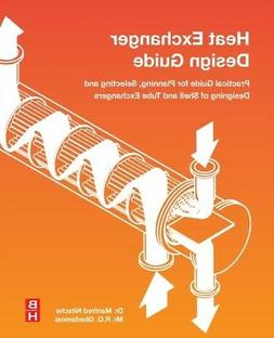 Heat Exchanger Design Guide: A Practical Guide for Planning